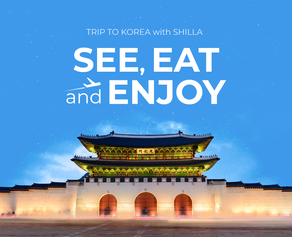 TRIP TO KOREA with SHILLA SEE, EAT and ENJOY