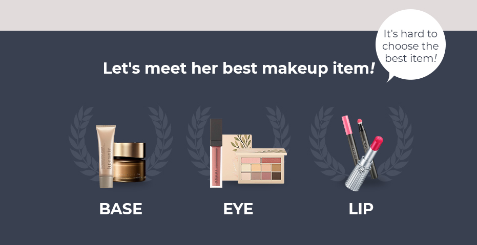 Let's meet her best makeup item!