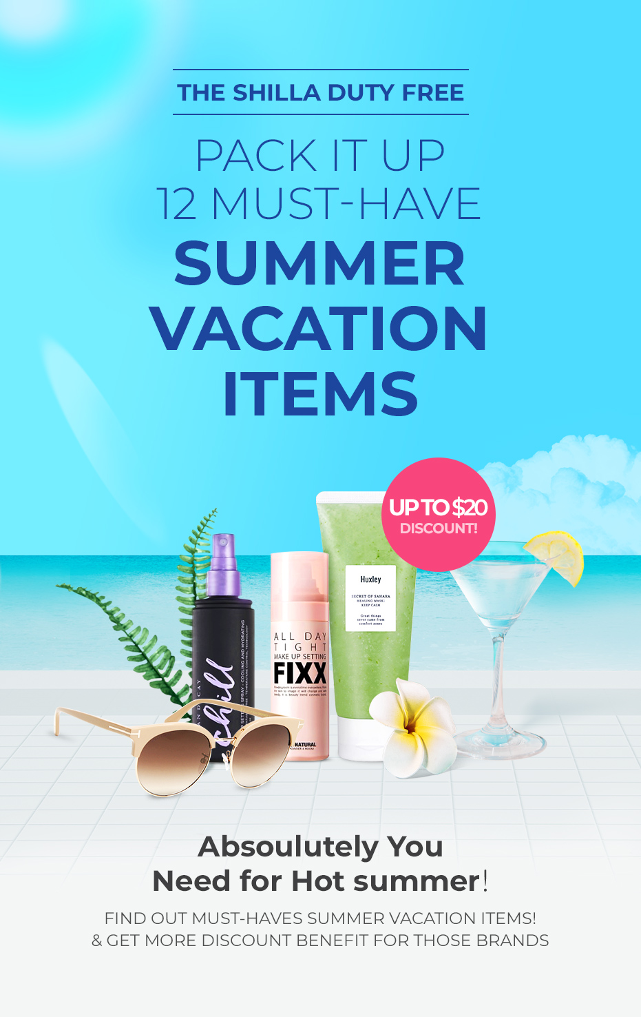 PACK IT UP 12 MUST - HAVE SUMMER VACATION ITEMS