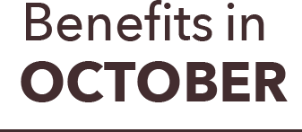 Benefits in october