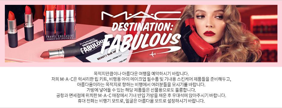 M∙A∙C Destination Fabulous